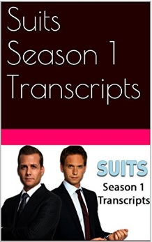 Suits Season 1 Transcripts (English Edition)